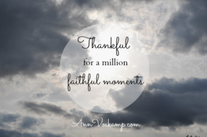 A Million Faithful Moments